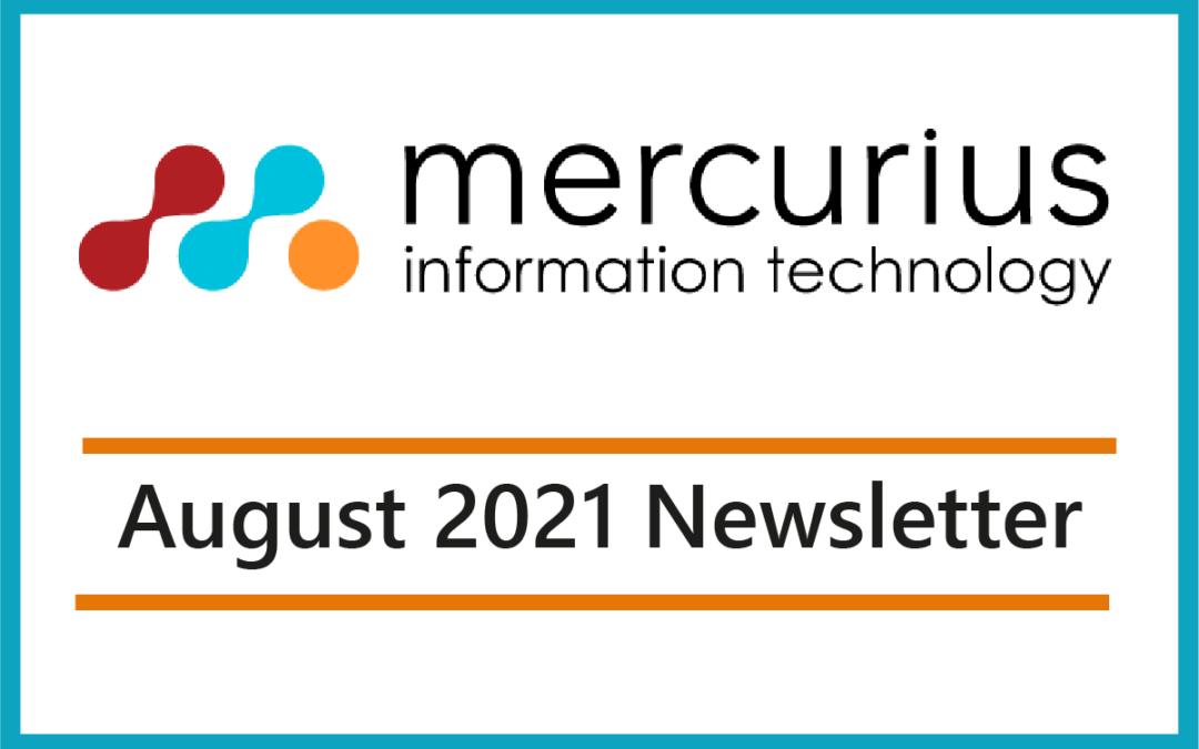 Mercurius IT – August 2021 Newsletter