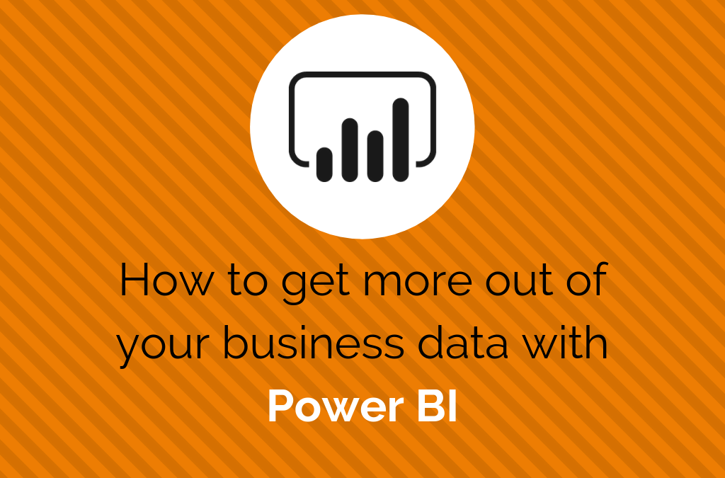 How to get more out of yor business data with Power BI
