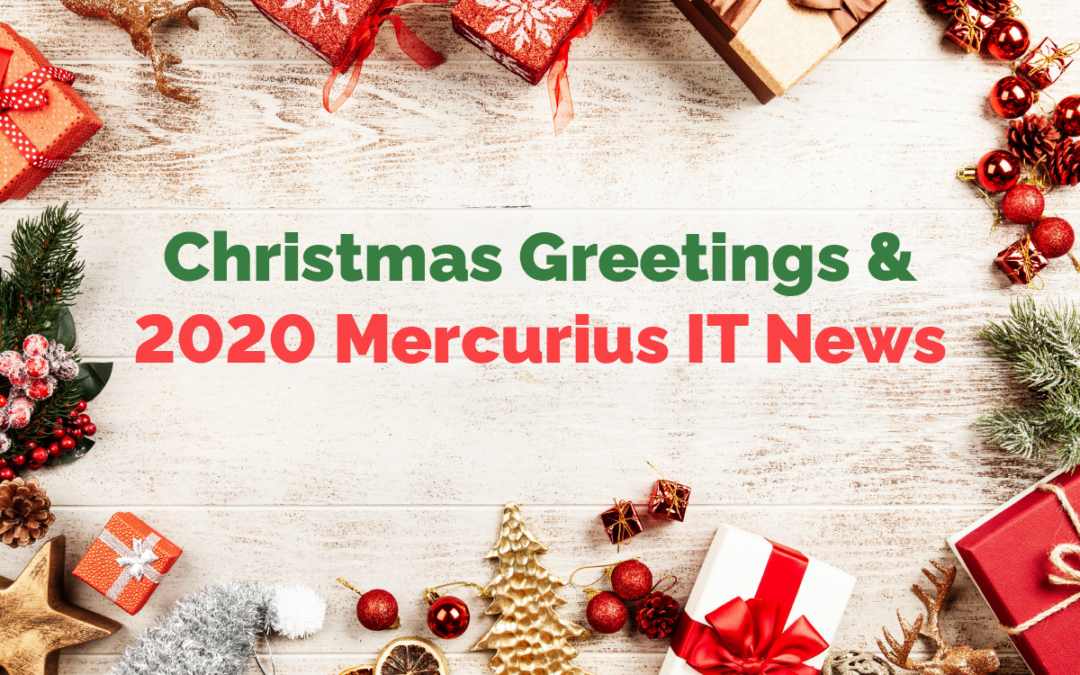 Mercurius IT: Christmas Greetings & Newsletter 2020