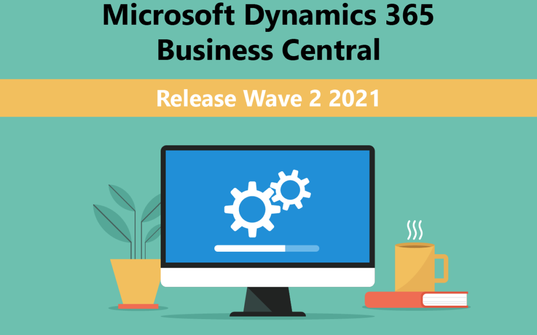 Release Wave 2 2021: Dynamics 365 Business Central