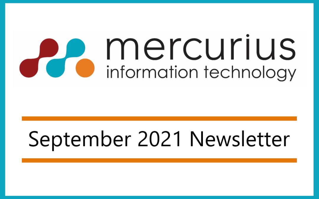Mercurius IT – September 2021 Newsletter