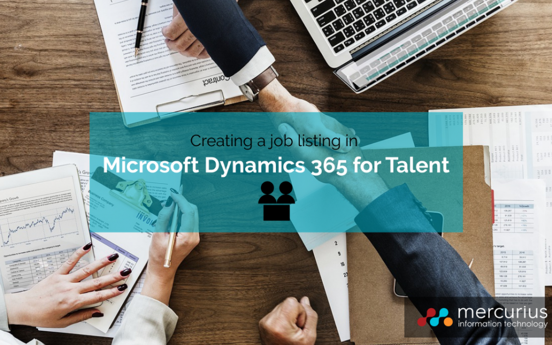 How to: Creating a job listing in Microsoft Dynamics 365 for Talent
