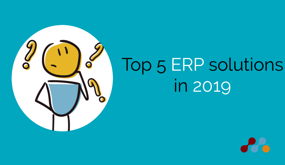 Top 5 ERP solutions in 2019