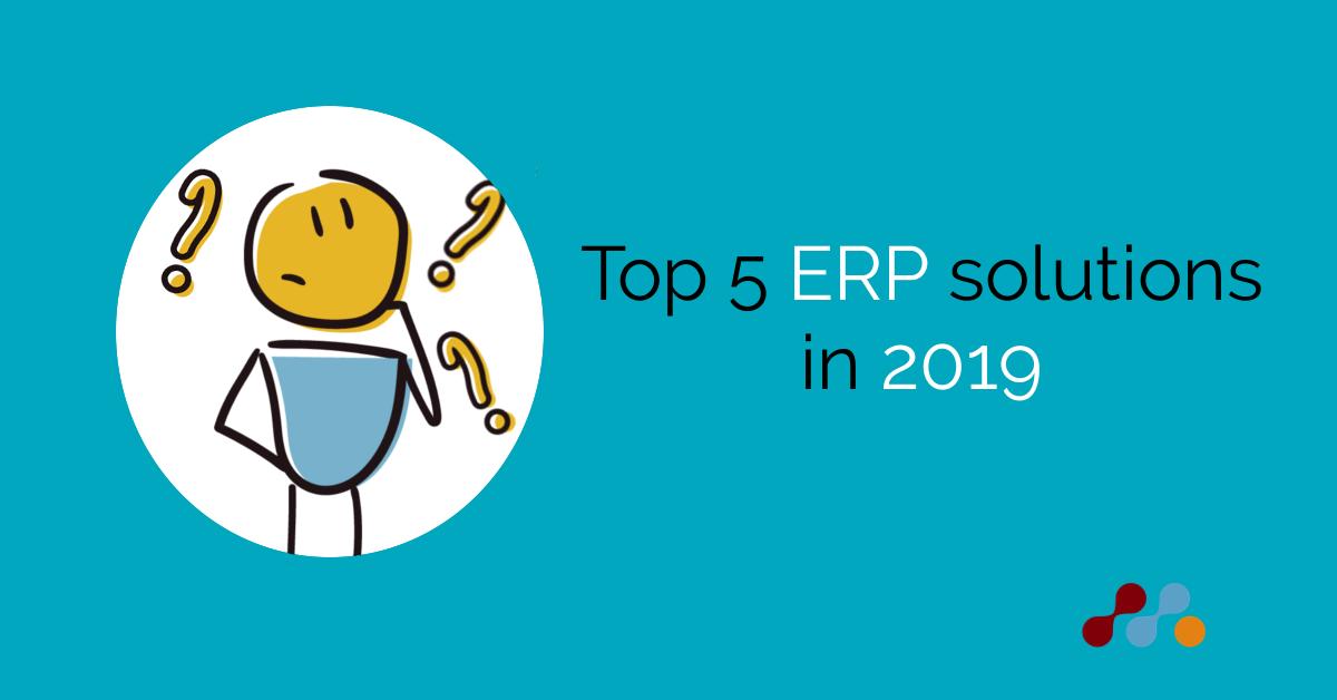 Top 5 ERP solutions in 2019