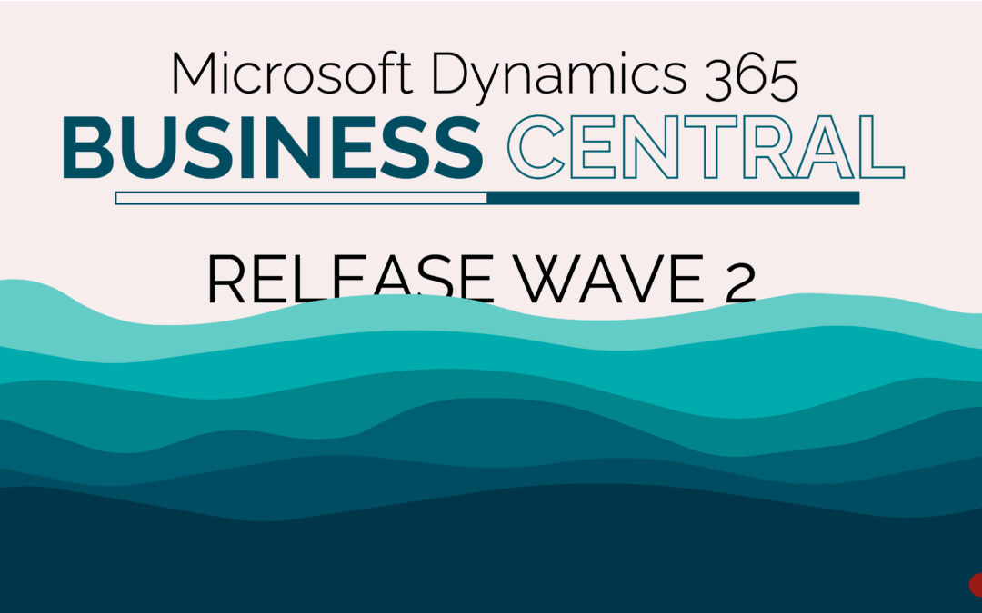 Business Central Release Wave 2 2020: The Highlights