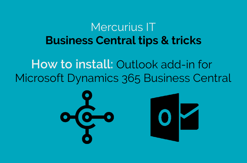 How to install the Outlook add-in for Microsoft Dynamics 365 Business Central